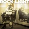 Rock The Light - Giving Up Never Felt So Good